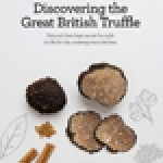 The authors of a new book on British truffles believe many chefs are unaware of 'nature's best kept secret'